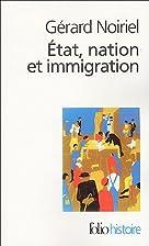 Etat Nation Et Immigratio (Folio Histoire)…