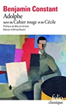 Adolphe. Cahier rouge. Cecile by Benjamin…
