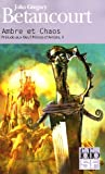 Betancourt, John: Ambre Et Chaos (Folio Science Fiction) (French Edition)
