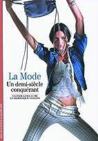 Decouverte Gallimard: LA Mode, UN…