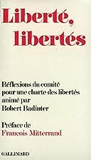 Liberté, libertés by Robert Badinter