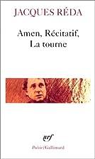 Amen ; Récitatif ; La tourne by Jacques…