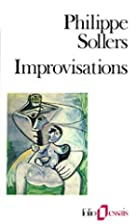 Improvisations by Philippe Sollers