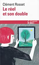 The Real and its Double by Clément Rosset
