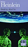 Heinlein, Robert: Double Etoile (Folio Science Fiction) (French Edition)
