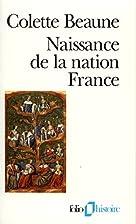 Naissance de la nation France by Colette…