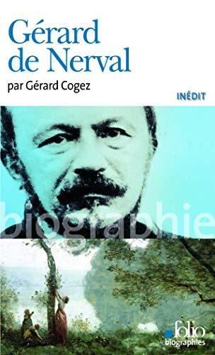 gerard-de-nerval-folio-biographies-french-edition