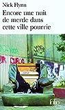 Flynn, Nick: Encore Une Nuit de Merd (Folio) (French Edition)