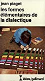 Piaget, Jean: Formes Element de Diale (Idees) (French Edition)
