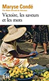 Conde, Maryse: Victoire, Les Saveurs Mot (Folio) (French Edition)