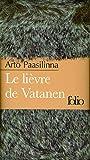 Paasilinna, Arto: Lievre de Vatanen Etui (Folio Luxe) (French Edition)