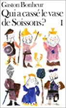 Qui a cassé le vase de Soissons ? L'Album…
