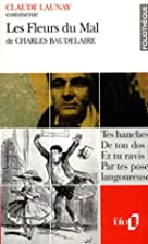 Les fleurs du mal de Charles Baudelaire by…