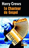 Crews, Harry: Chanteur de Gospel (Folio Policier) (French Edition)