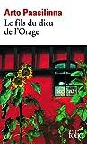 Paasilinna, Arto: Fils Du Dieu de L Orage (Folio) (French Edition)