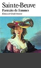 Portraits de femmes by Sainte-Beuve