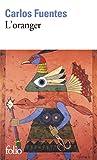 Fuentes, Carlos: Oranger (Folio) (French Edition)