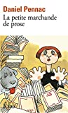 Daniel Pennac: Petite Marchande De Prose (French Edition)