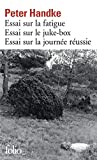Handke, Peter: Essai Sur Fatigue Essai (Folio) (French Edition)