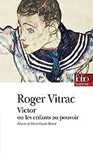 Victor, of De kinderen aan de macht by Roger…