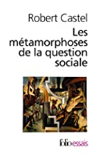Les Métamorphoses de la question sociale by…