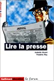 Girard: Lire la presse (French Edition)