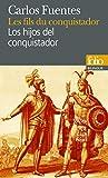 Fuentes, Carlos: Fils Du Conquistador (Folio Bilingue) (French Edition)
