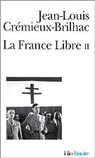 La France libre, tome 2 by Jean-Louis…