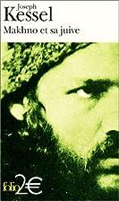 Makhno et sa juive by Joseph Kessel