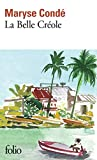 Conde, Maryse: Belle Creole (Folio) (French Edition)