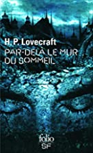 Beyond the Wall of Sleep by H. P. Lovecraft