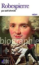 Robespierre by Joël Schmidt