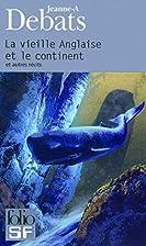 Vieille Anglaise et Le Continent (Folio…