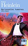 Heinlein, Robert: Marionnettes Humaines (Folio Science Fiction) (French Edition)