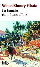 La Fiancee Etait a DOS D'ane (French…