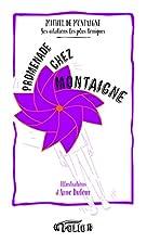 Promenade chez Montaigne: Ses citations les…
