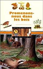 Promenons-nous dans les bois by Dorine…
