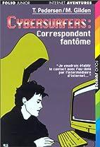 Cybersurfers : Correspondant fantôme by…