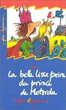 Le Belle Lisse Poire du prince de Motordu…