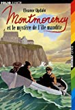 Updale, Eleanor: Montmorency ET Le Mystere De L'Ile Maudite (French Edition)
