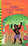 Blaise Cendrars: Petits Contes Negres (French Edition)