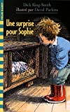 King-Smith, Dick: Une surprise pour Sophie (French Edition)