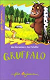 Donaldson, Julia: Gruffalo (French Edition)