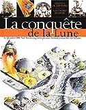 Stott, Carole: La Conquête de la lune (French Edition)