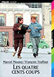 Moussy, Marcel: Truffaut/Les 400 Coups (Folio junior) (French Edition)