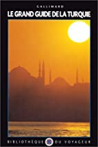 Le Grand Guide de la Turquie 2000 by…