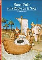 Marco Polo et la Route de la soie by…