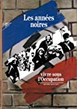Rousso, Henry: Les Annees Noires (The Dark Years)