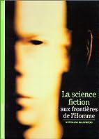 La science-fiction, aux frontières de…