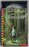 Dahl, Roald: Les Minuscules (1 livre + 1 CD audio) (French Edition)